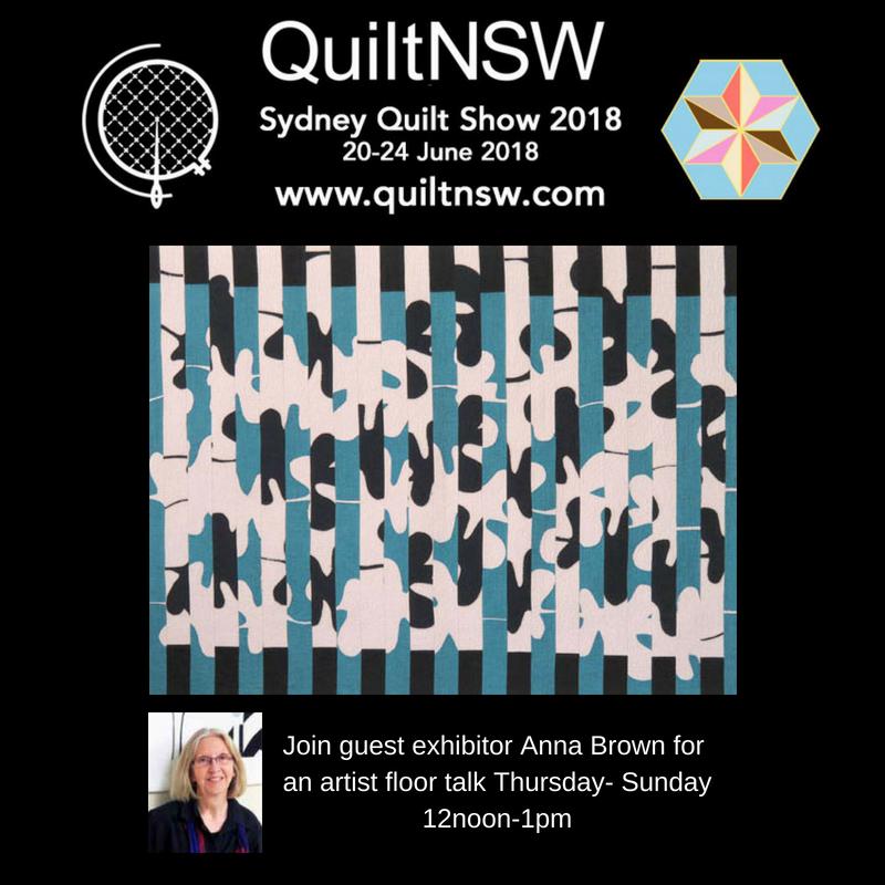 Anna Brown Guest Exhibitor Sydney Quilt Show