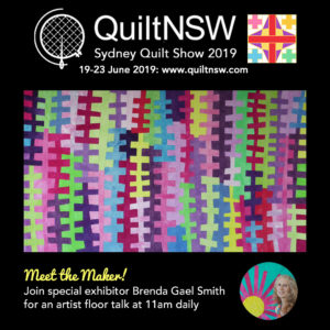 Brenda Gael Smith Special Exhibit at the Sydney Quilt Show 2019